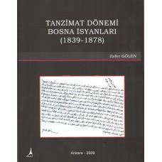 TANZİMAT DÖNEMİ BOSNA İSYANLARI (1839-1878)