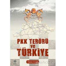 PKK TERÖRÜ VE TÜRKİYE